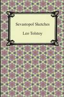Sevastopol Sketches (Sebastopol Sketches) (Paperback)