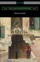 Romeo and Juliet (Annotated by Henry N. Hudson with an Introduction by Charles Harold Herford) (Paperback)