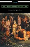 A Midsummer Night's Dream (Annotated by Henry N. Hudson with an Introduction by Charles Harold Herford) (Paperback)