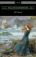 The Tempest (Annotated by Henry N. Hudson with an Introduction by Charles Harold Herford) (Paperback)