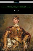 Henry V (Annotated by Henry N. Hudson with an Introduction by Charles Harold Herford) (Paperback)