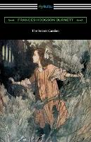 The Secret Garden: (Illustrated by Charles Robinson) (Paperback)