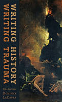 Writing History, Writing Trauma - Parallax: Re-visions of Culture and Society (Paperback)