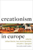 Creationism in Europe - Medicine, Science, and Religion in Historical Context (Hardback)