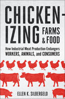 Chickenizing Farms and Food