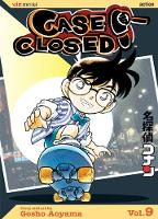 Case Closed, Vol. 9 - Case Closed 9 (Paperback)