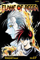 Flame of Recca, Vol. 17 - Flame Of Recca 17 (Paperback)