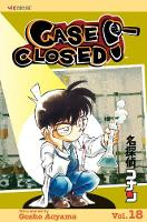 Case Closed, Vol. 18 - Case Closed 18 (Paperback)