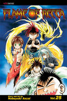 Flame Of Recca, Vol. 25 - Flame Of Recca 25 (Paperback)