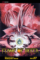 Flame of Recca, Vol. 27 - Flame Of Recca 27 (Paperback)