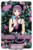 Rosario+Vampire: Season II, Vol. 6 - Rosario+Vampire: Season II 6 (Paperback)