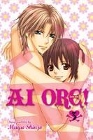Ai Ore!, Vol. 3 - Ai Ore! 3 (Paperback)