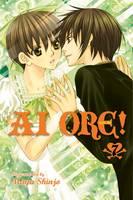 Ai Ore!, Vol. 7 - Ai Ore! 7 (Paperback)