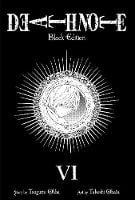 Death Note Black Edition, Vol. 6 - Death Note Black Edition 6 (Paperback)