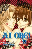 Ai Ore!, Vol. 8 - Ai Ore! 8 (Paperback)