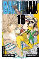 Bakuman., Vol. 18 - Bakuman 18 (Paperback)