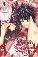 Demon Love Spell, Vol. 1 - Demon Love Spell 1 (Paperback)