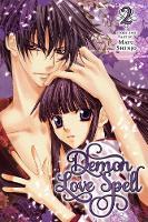 Demon Love Spell, Vol. 2 - Demon Love Spell 2 (Paperback)