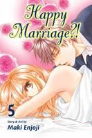 Happy Marriage?!, Vol. 5 - Happy Marriage?! 5 (Paperback)