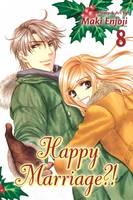 Happy Marriage?!, Vol. 8 - Happy Marriage?! 8 (Paperback)