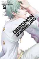 Deadman Wonderland, Vol. 9 - Deadman Wonderland (Paperback)