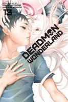 Deadman Wonderland, Vol. 13 - Deadman Wonderland (Paperback)