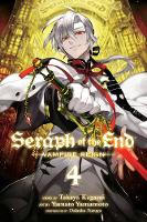 Seraph of the End, Vol. 4: Vampire Reign - Seraph of the End 4 (Paperback)