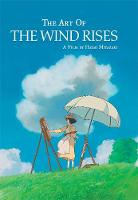 The Art of the Wind Rises - The Art of the Wind Rises (Hardback)