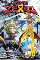 Yu-Gi-Oh! Zexal, Vol. 6 - Yu-Gi-Oh! ZeXal 6 (Paperback)