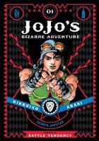 JoJo's Bizarre Adventure: Part 2--Battle Tendency, Vol. 1 - JoJo's Bizarre Adventure: Part 2--Battle 1 (Hardback)