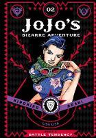JoJo's Bizarre Adventure: Part 2--Battle Tendency, Vol. 2 - JoJo's Bizarre Adventure: Part 2--Battle 2 (Hardback)