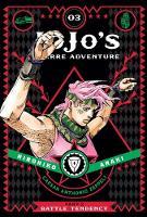 JoJo's Bizarre Adventure: Part 2--Battle Tendency, Vol. 3 - JoJo's Bizarre Adventure: Part 2--Battle 3 (Hardback)