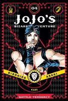 JoJo's Bizarre Adventure: Part 2--Battle Tendency, Vol. 4 - JoJo's Bizarre Adventure: Part 2--Battle (Hardback)