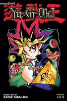 Yu-Gi-Oh! (3-in-1 Edition), Vol. 1: Includes Vols. 1, 2 & 3 - Yu-Gi-Oh! (3-in-1 Edition) 1 (Paperback)