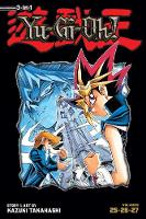 Yu-Gi-Oh! (3-in-1 Edition), Vol. 9: Includes Vols. 25, 26 & 27 - Yu-Gi-Oh! (3-in-1 Edition) 9 (Paperback)