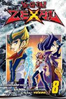 Yu-Gi-Oh! Zexal, Vol. 8 - Yu-Gi-Oh! ZeXal 8 (Paperback)