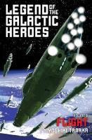 Legend of the Galactic Heroes, Vol. 6: Flight - Legend of the Galactic Heroes 6 (Paperback)