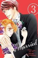 Everyone's Getting Married, Vol. 3 - Everyone's Getting Married 3 (Paperback)