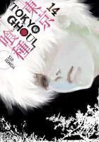 Tokyo Ghoul, Vol. 14 - Tokyo Ghoul 14 (Paperback)