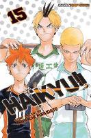Haikyu!!, Vol. 15 - Haikyu!! 15 (Paperback)