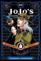 JoJo's Bizarre Adventure: Part 3--Stardust Crusaders, Vol. 3 - JoJo's Bizarre Adventure: Part 3--Stardu 3 (Hardback)