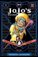 JoJo's Bizarre Adventure: Part 3--Stardust Crusaders, Vol. 4 - JoJo's Bizarre Adventure: Part 3--Stardu 4 (Hardback)