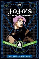 JoJo's Bizarre Adventure: Part 3--Stardust Crusaders, Vol. 5 - JoJo's Bizarre Adventure: Part 3--Stardu 5 (Hardback)