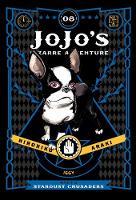 JoJo's Bizarre Adventure: Part 3--Stardust Crusaders, Vol. 8 - JoJo's Bizarre Adventure: Part 3--Stardu 8 (Hardback)
