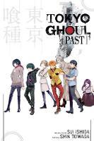 Tokyo Ghoul: Past - Tokyo Ghoul Novels (Paperback)