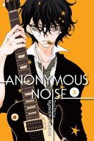 Anonymous Noise, Vol. 3 - Anonymous Noise 3 (Paperback)