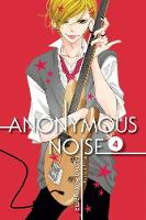 Anonymous Noise, Vol. 4 - Anonymous Noise 4 (Paperback)