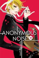 Anonymous Noise, Vol. 10 - Anonymous Noise 10 (Paperback)