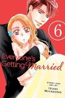 Everyone's Getting Married, Vol. 6 - Everyone's Getting Married 6 (Paperback)