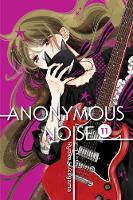 Anonymous Noise, Vol. 11 - Anonymous Noise 11 (Paperback)